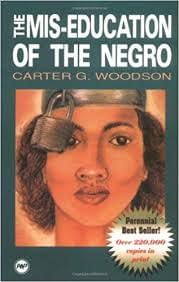 Image result for miseducation of the negro