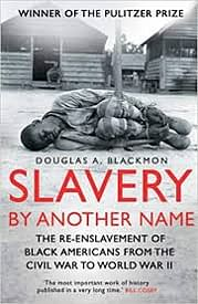 Image result for slavery by another name